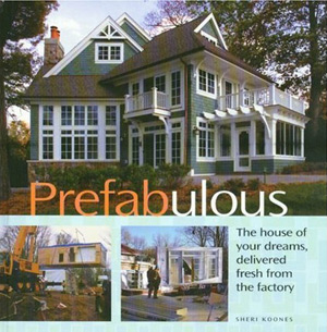 Link to New prefab book: Prefabulous