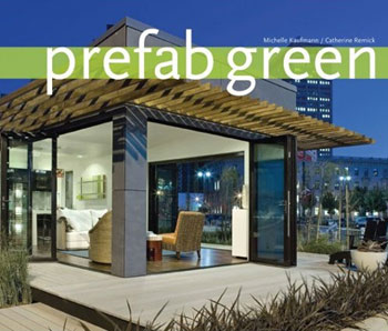 Link to Prefab Green from Michelle Kaufmann Designs